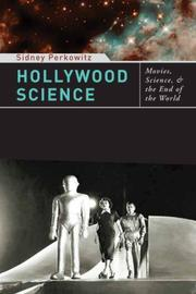 Cover of: Hollywood Science: Movies, Science, and the End of the World