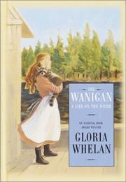 The Wanigan by Gloria Whelan, Gloria Whelan