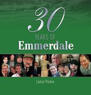 Cover of: 30 Years of Emmerdale