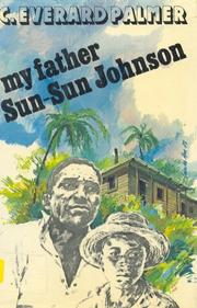 my father sun sun johnson Abebookscom: my father sun-sun johnson (9780233964546) by ceverard palmer and a great selection of similar new, used and collectible books available now at great prices.