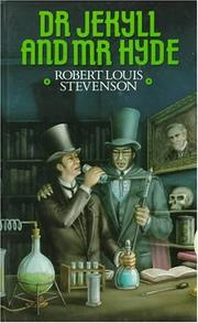 Dr Jekyll and Mr. Hyde by Robert Louis Stevenson