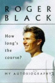 Cover of: How Long's the Course? - My Autobiography