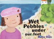Cover of: Wet pebbles under our feet