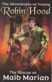 Cover of: The Rescue of Maid Marian | Richard Percy