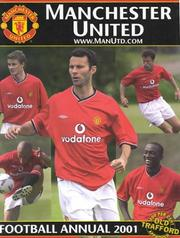 Cover of: Manchester United Football Annual 2001 |