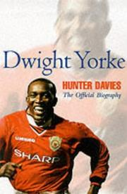 Cover of: Dwight Yorke | Hunter Davies