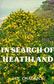 In search of heathland by Lee Chadwick