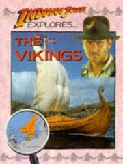 Cover of: Indiana Jones Explores ... the Vikings (Indiana Jones Explores)