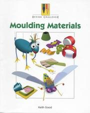 Cover of: Moulding Materials (Design Challenge)