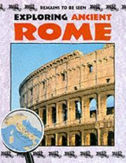 Cover of: Exploring Ancient Rome (Remains To Be Seen)