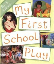 Cover of: My First School Play (First Times)