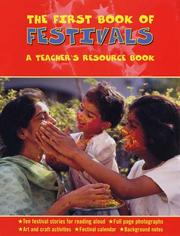 Cover of: The First Book of Festivals: A Teacher's Resource Book