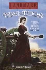 Cover of: Patriots in petticoats | Shirley-Raye Redmond