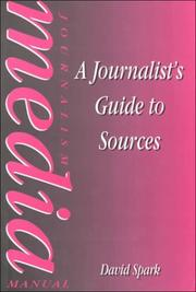 Cover of: A journalist's guide to sources