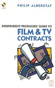Cover of: Independent producers' guide to film and TV contracts