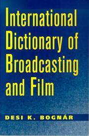 Cover of: International dictionary of broadcasting and film