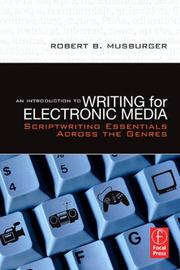 Cover of: An Introduction to Writing for Electronic Media | Robert B. Musburger