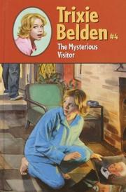 Cover of: The Mysterious Visitor: Trixie Belden #4