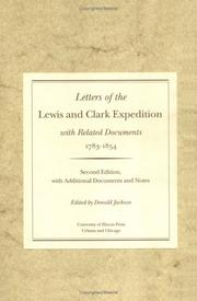Letters of the Lewis and Clark Expedition, with related documents, 1783-1854 by Donald Dean Jackson