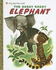 The Saggy Baggy Elephant by Kathryn Jackson