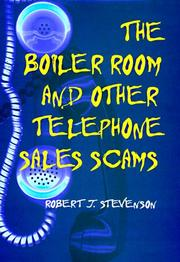 Cover of: The boiler room and other telephone sales scams