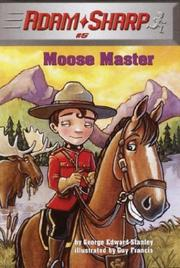 Cover of: Moose master