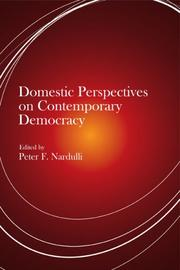 Cover of: Domestic Perspectives on Contemporary Democracy (Democracy, Free Enterprise, and the Rule) | Peter F. Nardulli