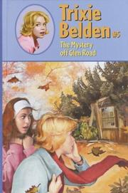 Cover of: The mystery off Glen Road: Trixie Belden #5