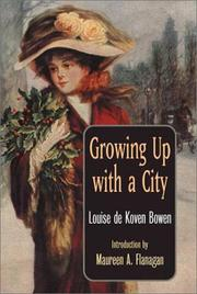 Growing up with a city by Louise de Koven Bowen