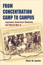 Cover of: From Concentration Camp to Campus | Allan W. Austin