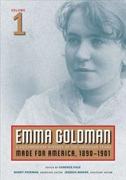 Cover of: Emma Goldman, Vol. 1: A Documentary History of the American Years, Volume 1