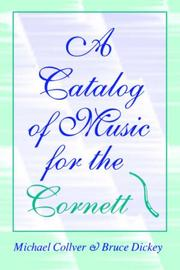 Cover of: A catalog of music for the cornett