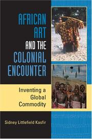 Cover of: African Art and the Colonial Encounter | Sidney Littlefield Kasfir