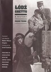 Cover of: Lodz Ghetto | Isaiah Trunk