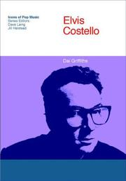 Cover of: Elvis Costello (Icons of Pop Music) | Dai Griffiths