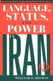 Cover of: Language, status, and power in Iran | William O. Beeman
