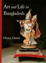 Cover of: Art and life in Bangladesh