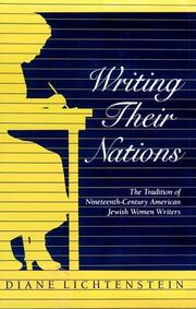 Cover of: Writing their nations | Diane Marilyn Lichtenstein