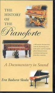 Cover of: The History of the Pianoforte