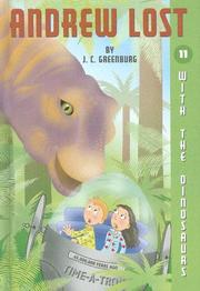 Cover of: With the dinosaurs / by J.C. Greenburg ; illustrated by Jan Gerardi