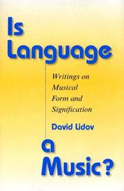 Cover of: Is Language a Music? | David Lidov