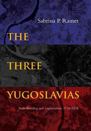 Cover of: The Three Yugoslavias | Sabrina P. Ramet