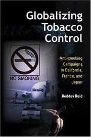 Cover of: Globalizing tobacco control | Roddey Reid