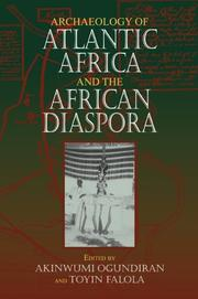 Cover of: Archaeology of Atlantic Africa and the African diaspora