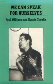 Cover of: We can speak for ourselves | Williams, Paul D.P.M.