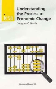 Cover of: Understanding the Process of Economic Change (Paper 106) | Douglass C. North