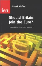 Should Britain join the Euro? by Patrick Minford