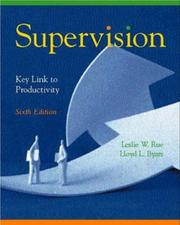 Cover of: Supervision, key link to productivity | Leslie W. Rue