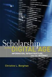 Cover of: Scholarship in the digital age