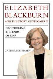 Cover of: Elizabeth Blackburn and the story of telomeres